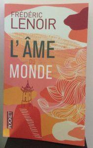 Couverture du livre de Frédéric Lenoir, l'âme du monde